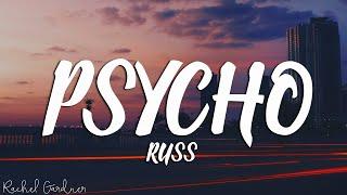 Russ - Psycho (Pt. 2) (Lyrics)