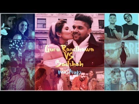 Guru Randhawa VS Badshah Mashup Remix l DJ Dalal London HD
