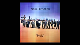 "New Direction- ""Holy"""