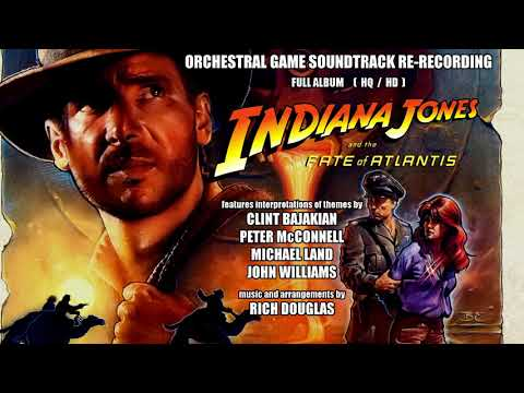 Indiana Jones and the Fate of Atlantis - Orchestral Soundtrack Re-Recording - Full Album (HQ/ HD)