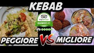MIGLIOR KEBAB VS PEGGIOR KEBAB DI MILANO