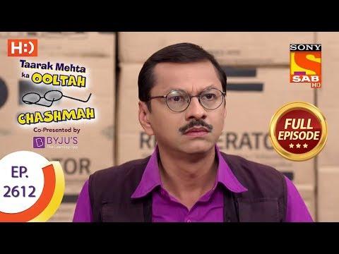 Taarak Mehta Ka Ooltah Chashmah - Ep 2612 - Full Episode - 29th November, 2018