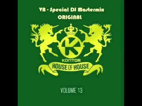VA | Kontor House of House Vol.13 - Special DJ Mastermix [ORIGINAL] |HD|
