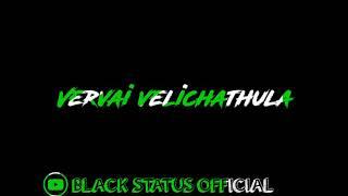 Marudhu sooravalida tamil black screen whatsapp status
