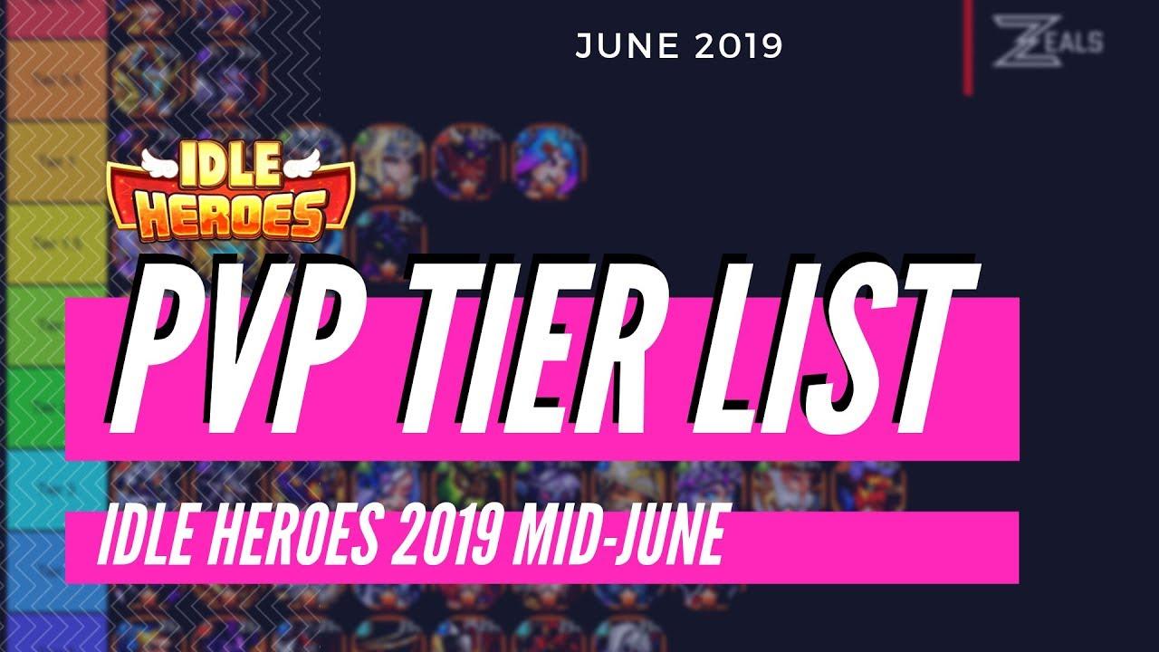 IDLE HEROES PVP Tier List 2019 June