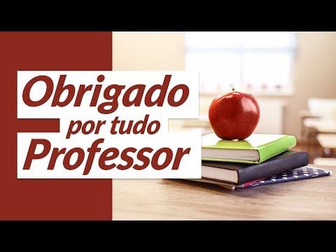 Obrigado Por Tudo, Professor