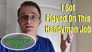 I got Played by this Handyman Customer / WLOG