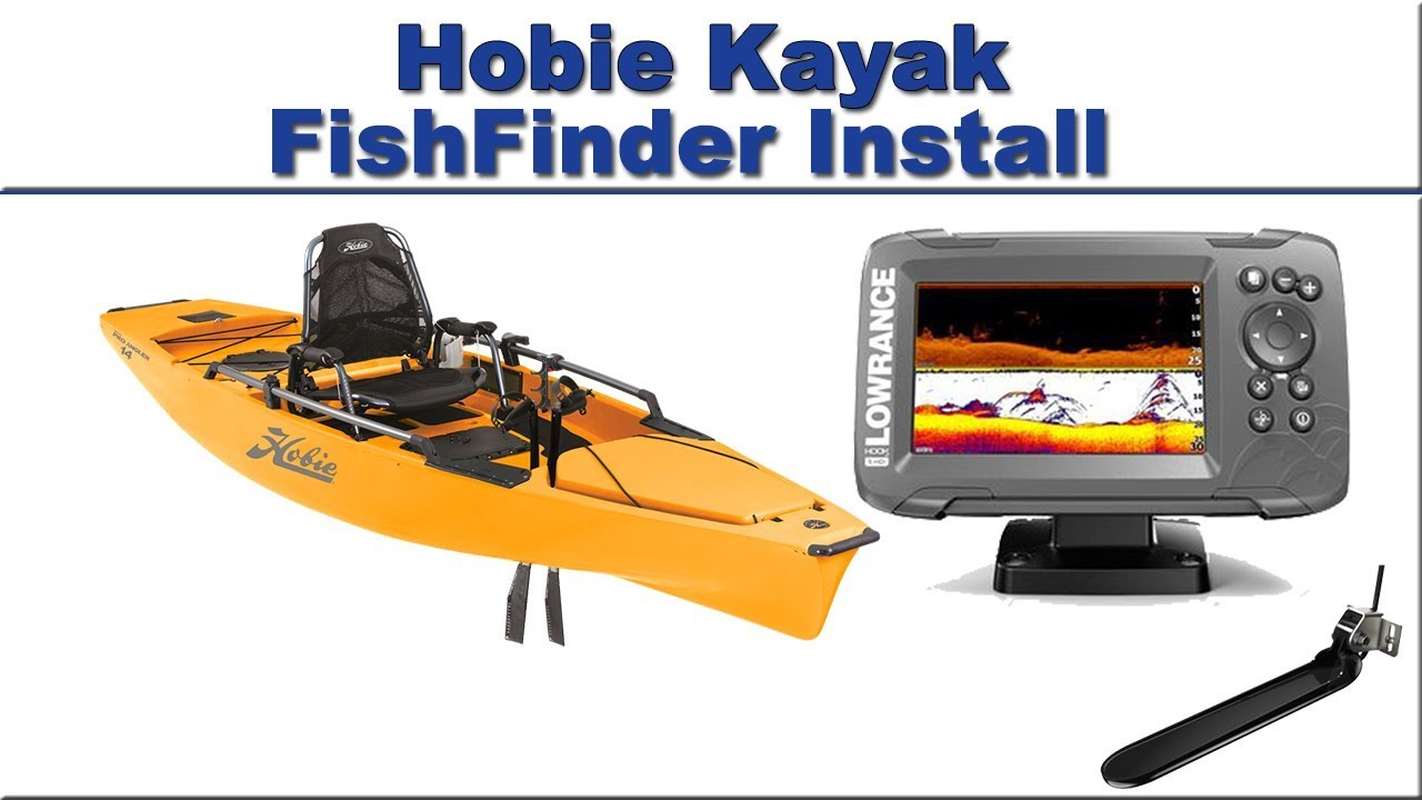 hobie kayak fishfinder install youtube