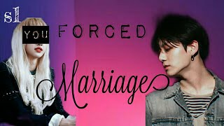 [Jungkook FF] Force Marriage ep 1