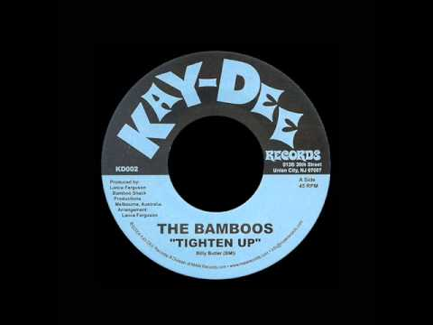 The Bamboos - Tighten Up