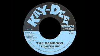 The Bamboos - Tighten Up