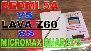 Lava z60 vs Redmi 5a vs Micromax Bharat 5 Review+Unboxing And Camera Test