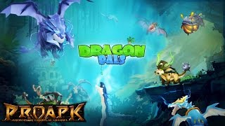 Dragon Pals Mobile Android Gameplay