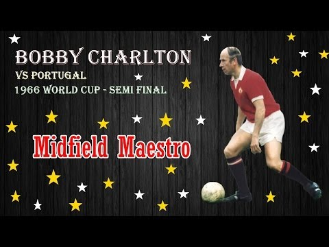 Bobby Charlton vs Portugal 1966 ★ Midfield Maestro ★