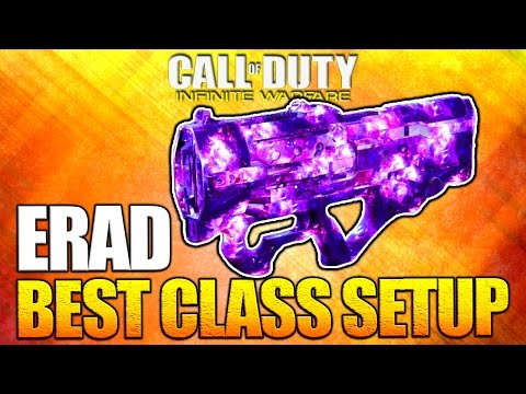 ERAD BEST Class Setup - Infinite Warfare Multiplayer Custom Class Setup
