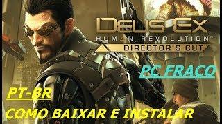 Como baixar e instalar Deus EX Human Revolution Director`s cut + tradução PT-BR