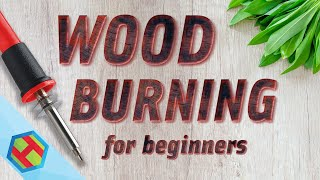 Wood burning for beginners (pyrography) - how to get started