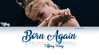 Download lagu Tiffany Young - Born Again Lyrics