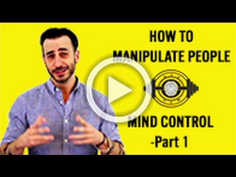 How To Manipulate People - NLP Mind Control - Part 1