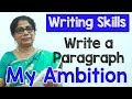 How to Write a Paragraph about My Ambition in English   Composition Writing    Reading Skills