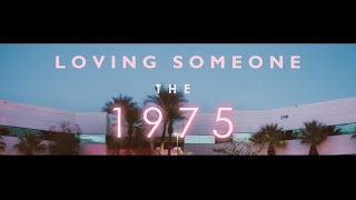 The 1975 - Loving Someone - Subtitulada en Español