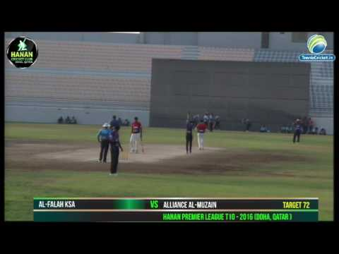AL-Falah KSA VS Alliance AL- Muzain ( 2nd Inning) in Hanan Premier League T10, Qatar 2016