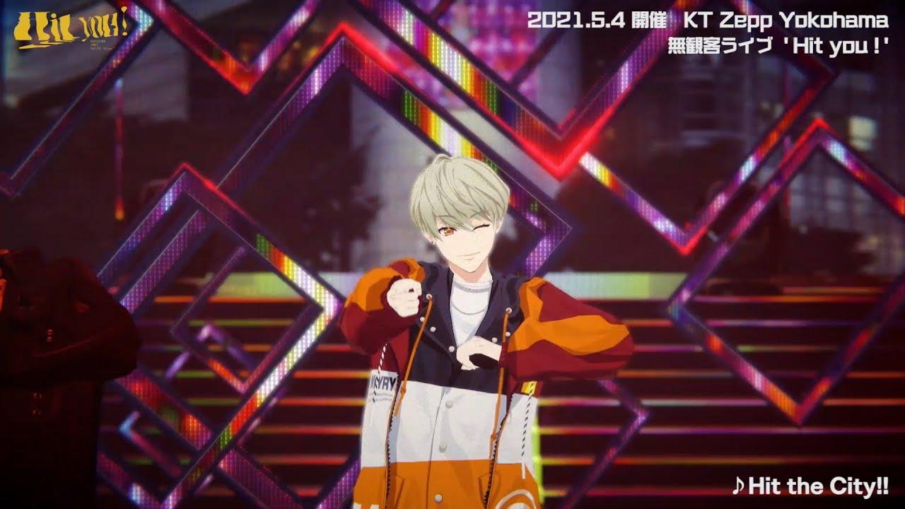 【LIVE映像】2nd LIVE 'Hit you !'より『Hit the City!!』/ 2021.6.16発売・初の全国流通CDシングル!