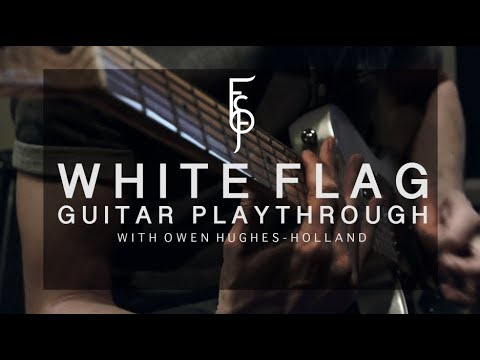 FIRST SIGNS OF FROST - White Flag Guitar Play-through with Owen Hughes-Holland