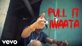 Iwaata - Pull It (Official Music Video)