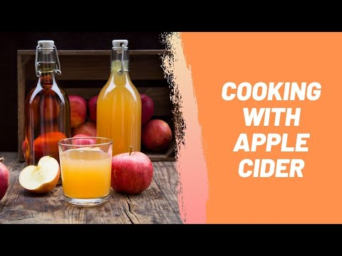 Cooking with Apple Cider