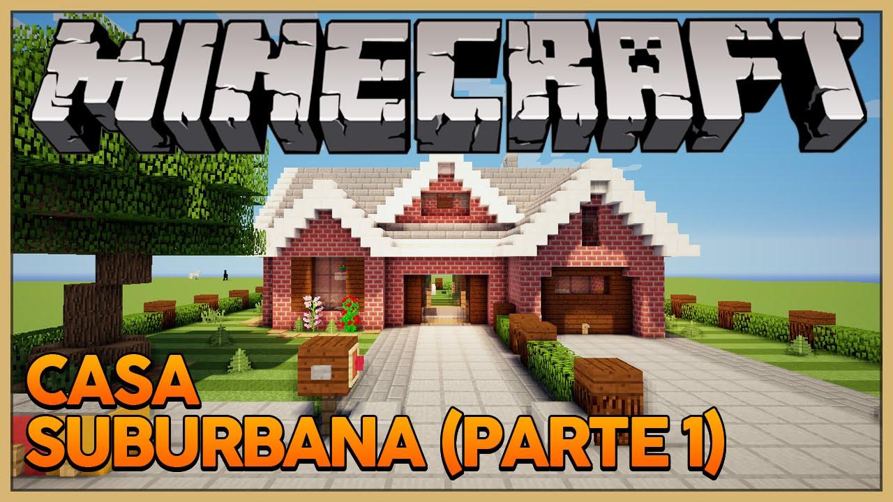 Minecraft construindo uma casa suburbana youtube for Jazzghost casas modernas 9