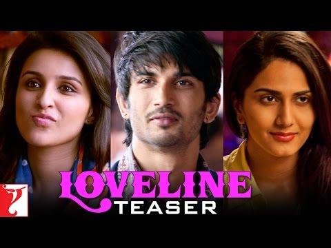 Shuddh Desi Romance | Loveline Teaser | Sushant Singh Rajput | Parineeti Chopra | Vaani Kapoor