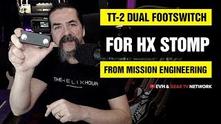 TT-2 Dual Footswitch By Mission Engineering For HX Stomp