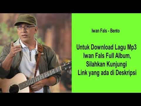 Bento - Iwan Fals [ Kualitas Tinggi ] - Download Full Album