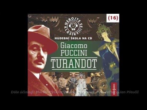 CD Nebojte se klasiky! Giacomo Puccini - Turandot - ukázka