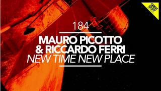 Mauro Picotto & Riccardo Ferri - New Time New Place (Gary Beck Remix)