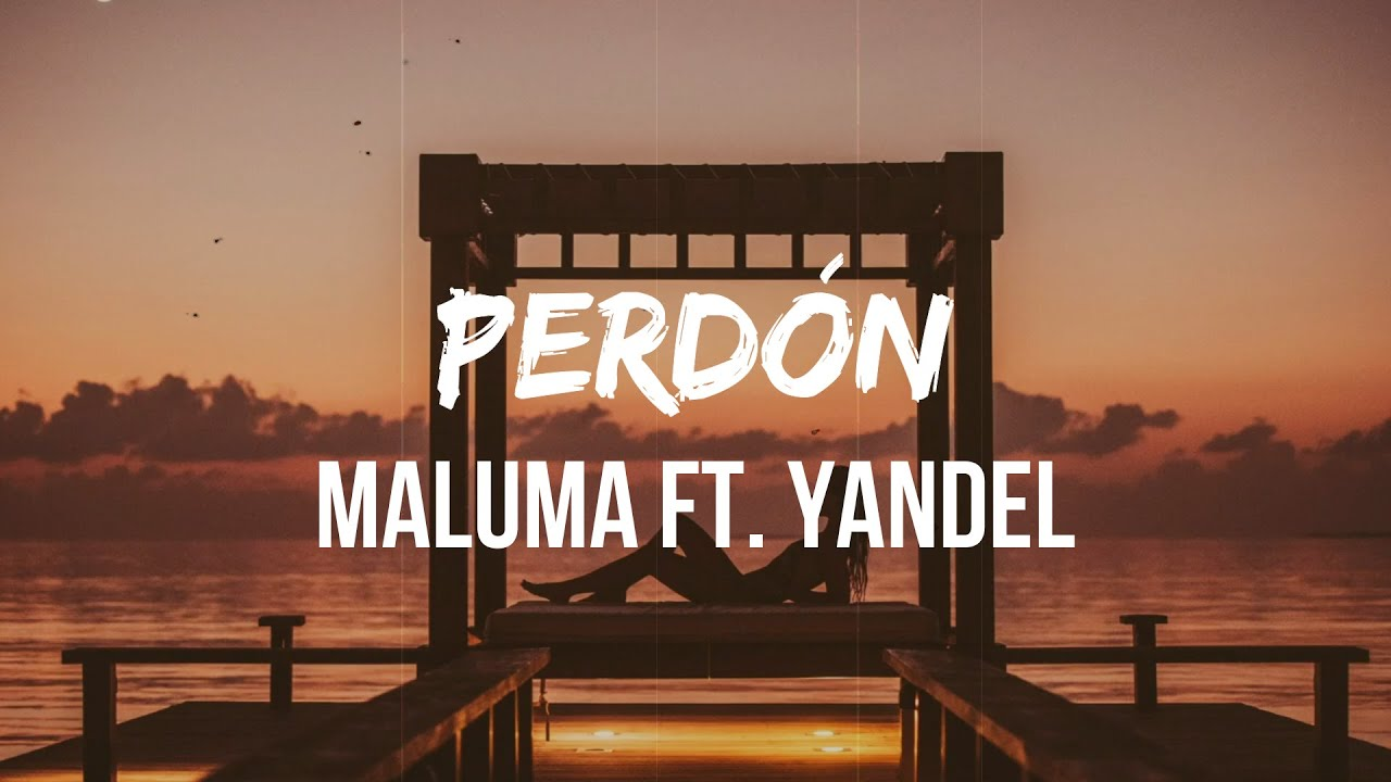 Download Maluma - Perdón (Letra/Lyrics) ft. Yandel