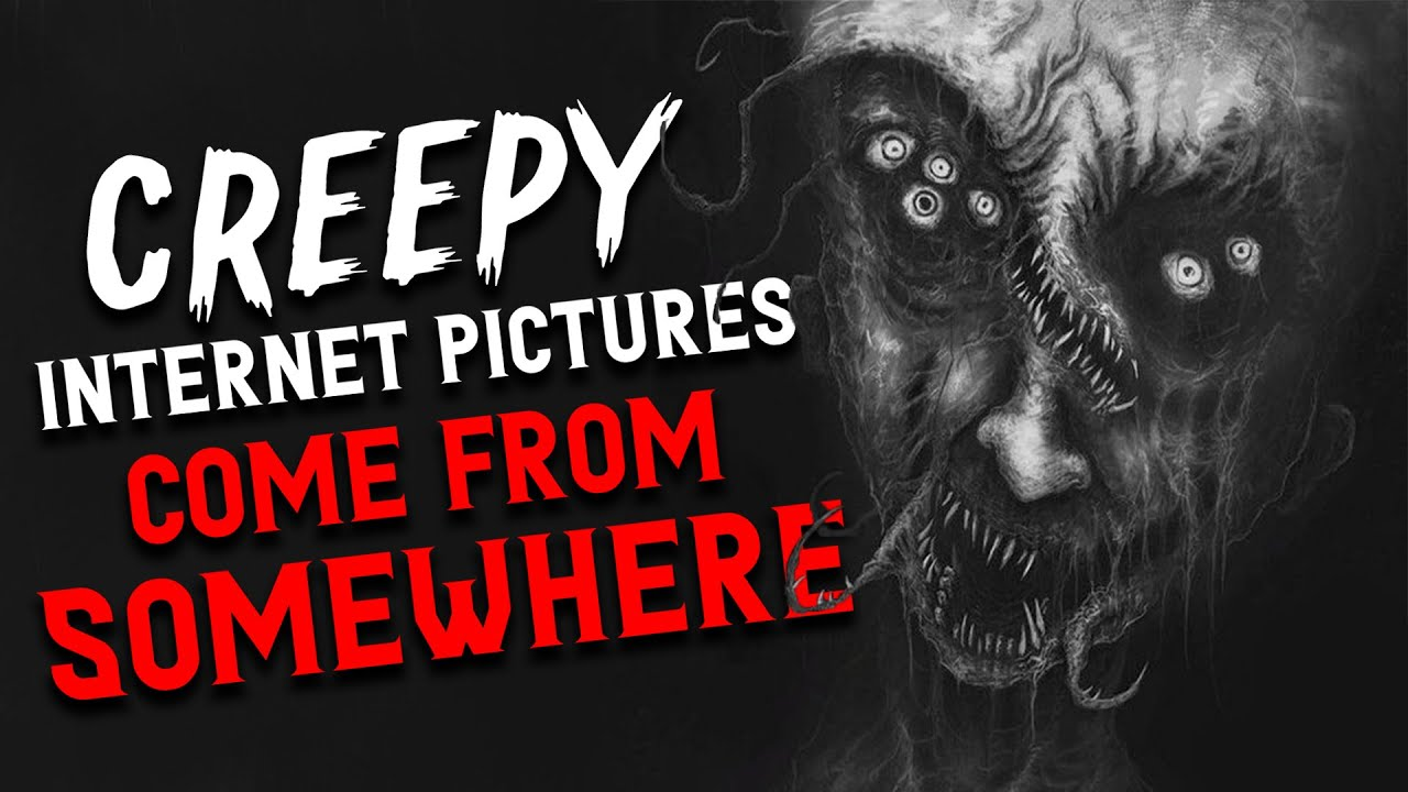 """""""Creepy Internet pictures come from somewhere"""" Scary Stories from reddit Nosleep 