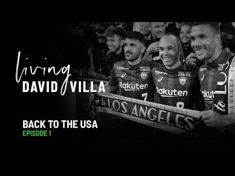 Living David Villa. Episode 1. Back To The USA