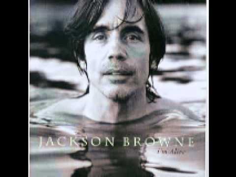 Jackson Browne - I'm Alive.wmv