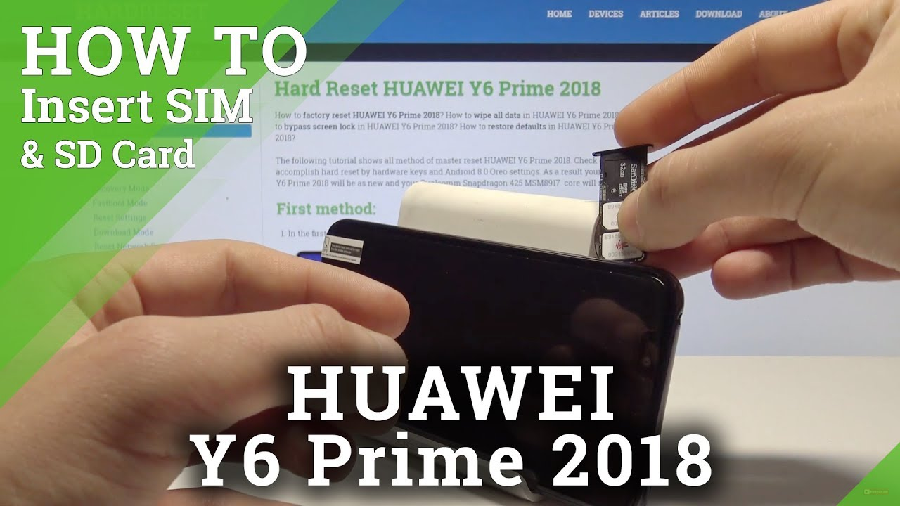 How to Insert SIM and SD in HUAWEI Y6 Prime 2018 - Install Nano SIM and  Micro SD Card