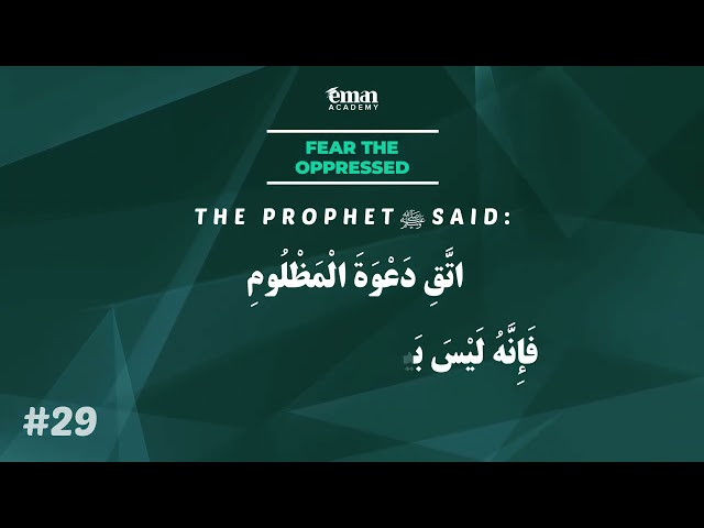 A Hadith a Day - Fear the Oppressed - Mufti Menk