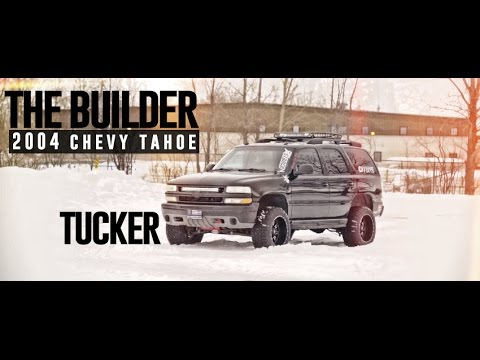 The Builder Episode P1: Tucker's 2004 Chevy Tahoe