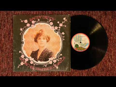 Sandy Denny   At The End Of The Day from LP
