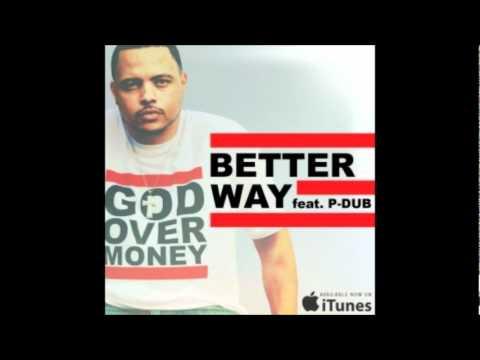 Bizzle ft. P-Dub - Better Way