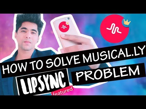 HOW TO SOLVE MUSICAL.LY LIPSYNC PROBLEM   HOW TO IMPROVE MUSICAL.LY LIPSYNC  IN HINDI TUTORIAL