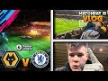 THAT WAS INCREDIBLE + GOAL ON CAMERA!!! | Wolves vs Chelsea Matchday VLOG!!!