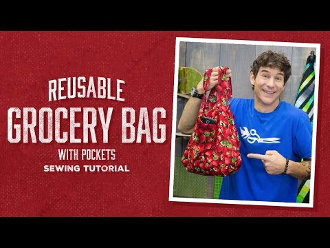 Learn to Make a Reusable Fabric Grocery Bag!