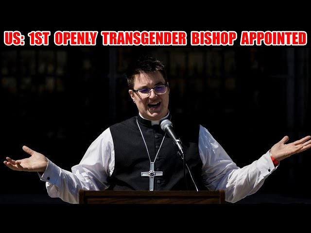 1st Transgender Bishop Appointed of Major Christian Denomination. Babylon: Come Out Of Her My People