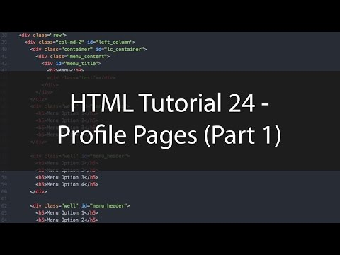 HTML Tutorial 24 - Profile Pages (Part 1)